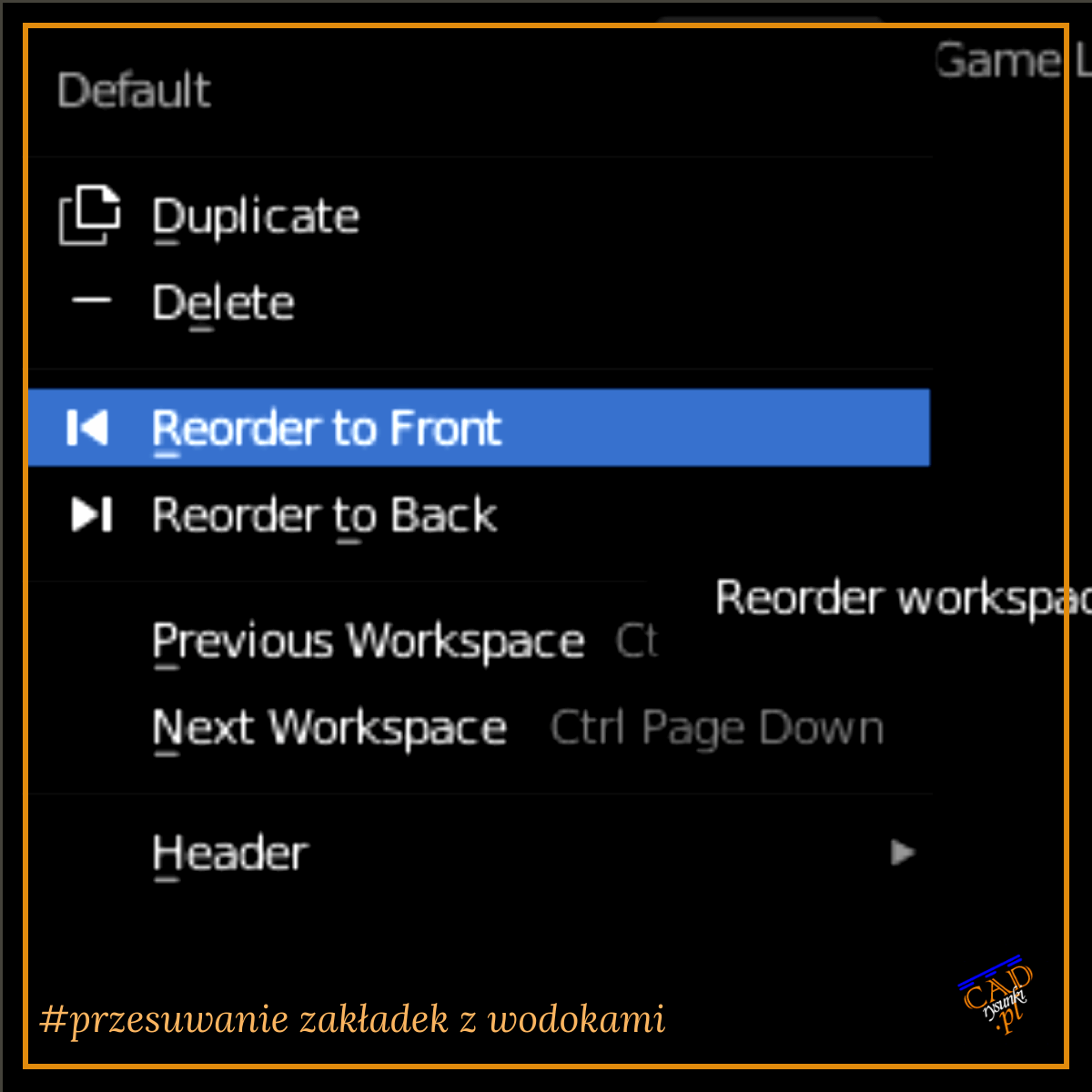 Menu podręczne z opcją ustawiania wybranej zakładki na początku lub końcu listy w belce narzędzi programu blender 3d