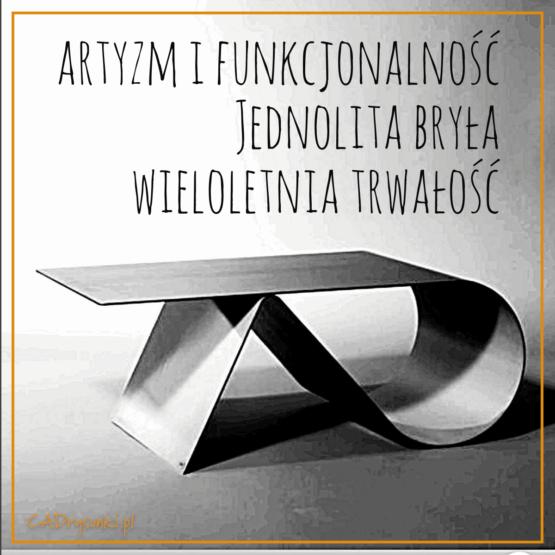 Artystyczny stolik do salonu wykonany z jednego arkusza grubej blachy .
